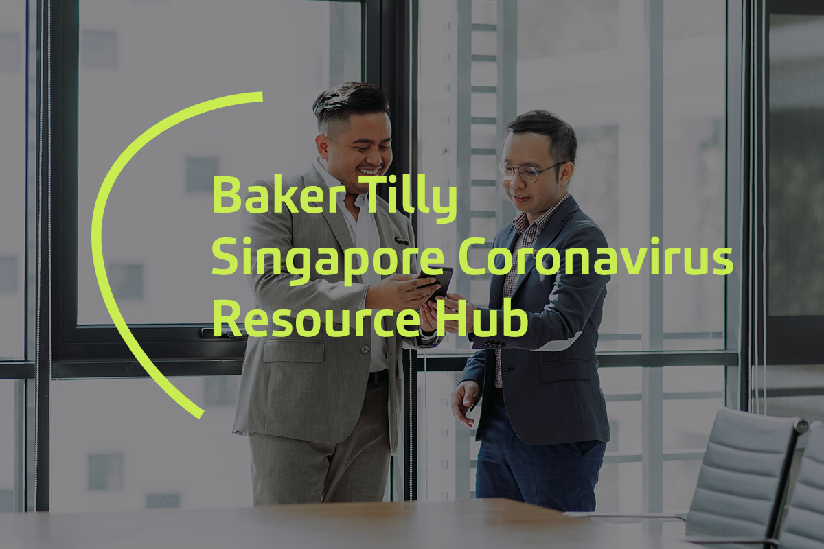 Baker Tilly Singapore Coronavirus Resource Hub