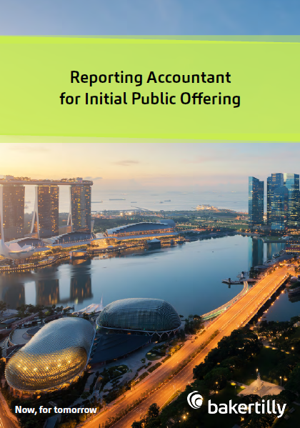 Baker Tilly SG_Reporting Accountant for IPO_Service Brochure